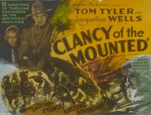 Clancy of the Mounted - Movie Poster (thumbnail)