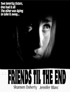 Friends 'Til the End - Movie Poster (thumbnail)
