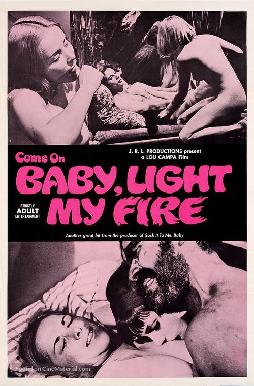 C'mon Baby Light My Fire - Movie Poster