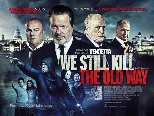 We Still Kill the Old Way - British Movie Poster