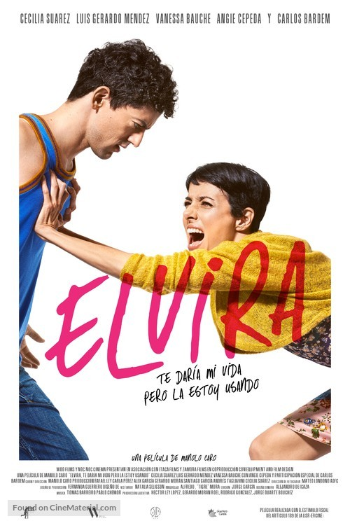 Elvira, te daría mi vida pero la estoy usando - Mexican Movie Poster