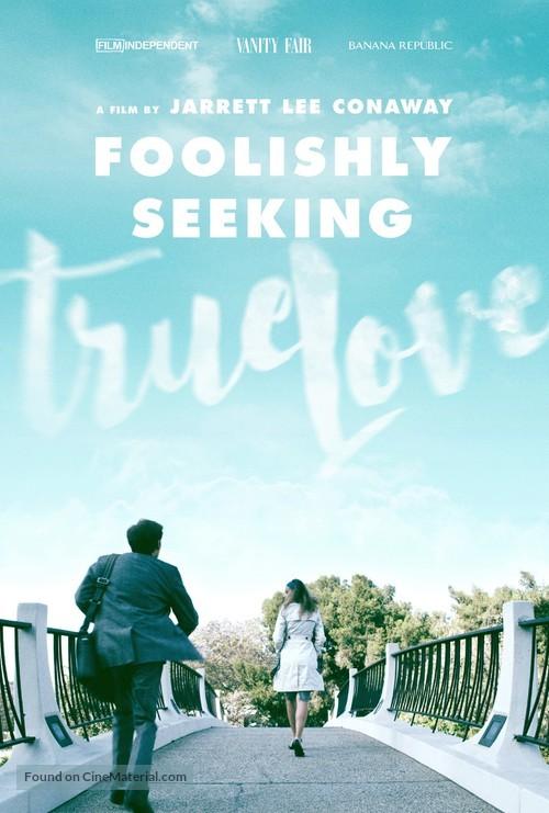 Foolishly Seeking True Love - Movie Poster