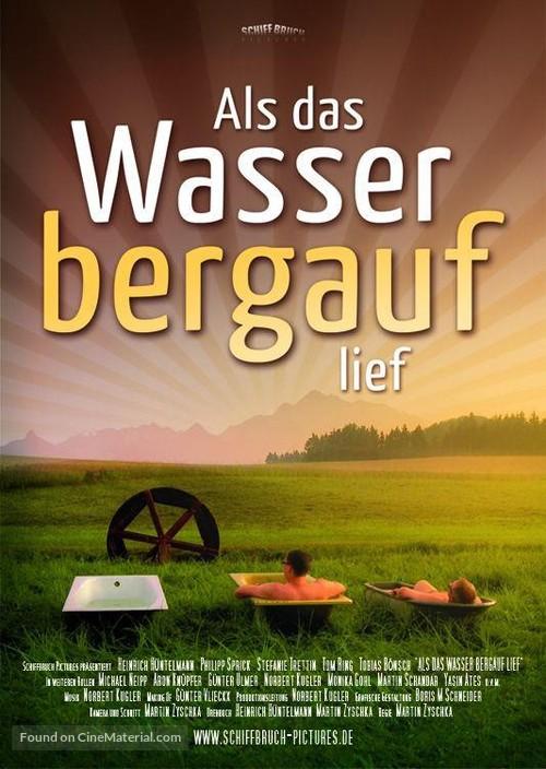 Als das Wasser bergauf lief - German Movie Poster