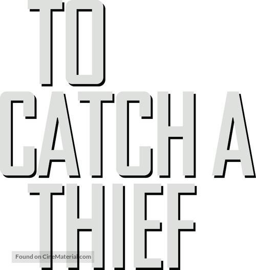 To Catch a Thief - Logo