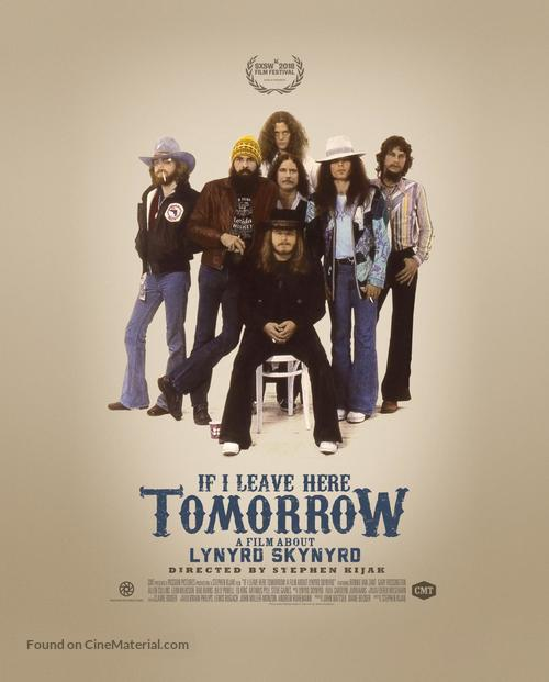 If I Leave Here Tomorrow: A Film About Lynyrd Skynyrd - Movie Poster