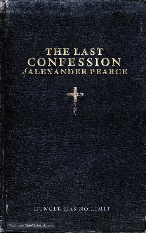 The Last Confession of Alexander Pearce - Australian Movie Poster