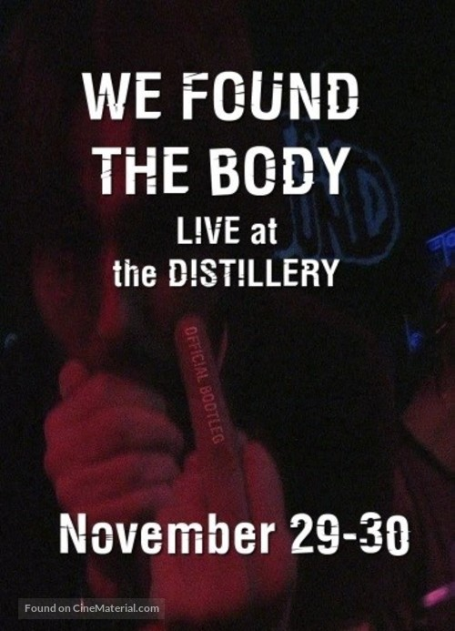 We Found the Body: Live & Unauthorised - Canadian Movie Cover
