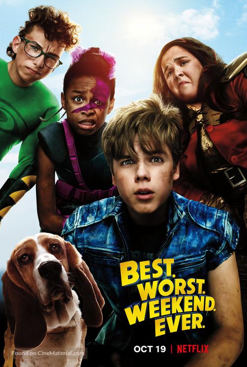 """Best. Worst. Weekend. Ever."" - Movie Poster"