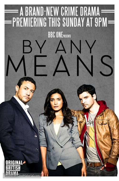 """""""By Any Means"""" - British Movie Poster"""