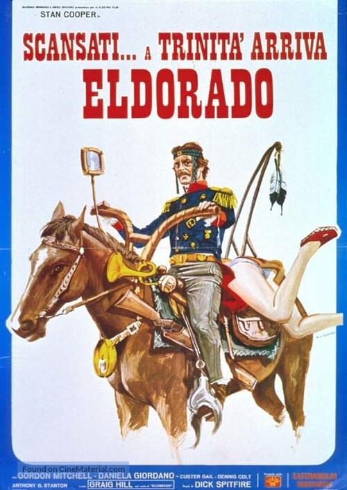 Scansati... a Trinità arriva Eldorado - Italian Movie Poster