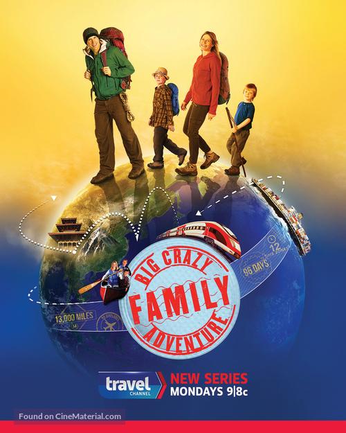 """Big Crazy Family Adventure"" - Movie Poster"