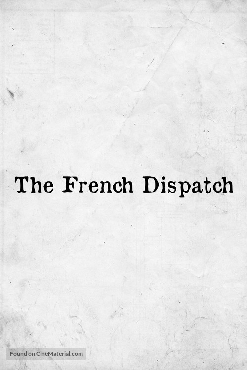 The French Dispatch - Movie Poster