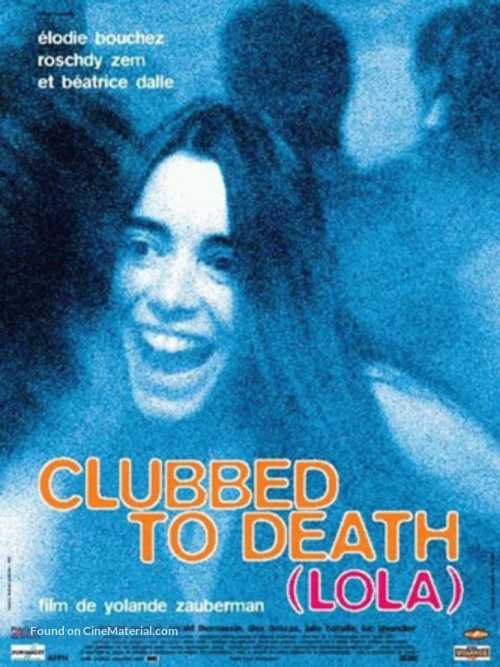 Clubbed to Death (Lola) - French Movie Poster