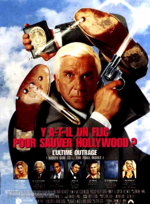 Naked Gun 33 1/3: The Final Insult - French Movie Poster