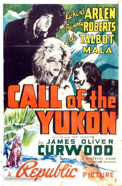 Call of the Yukon - Movie Poster