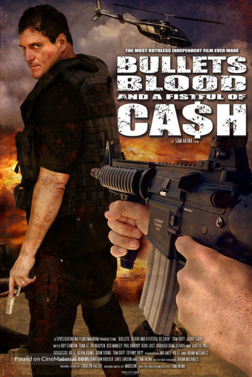 Bullets, Blood & a Fistful of Ca$h - poster