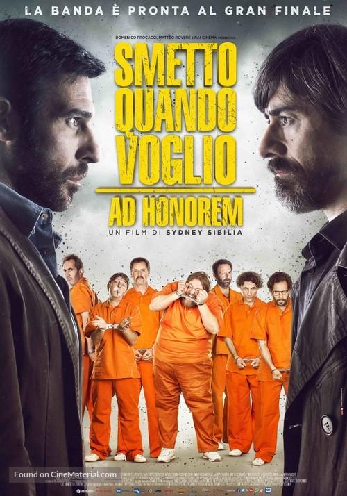 Smetto quando voglio: Ad honorem - Italian Movie Poster