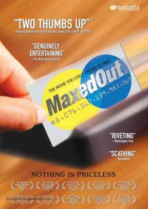 Maxed Out: Hard Times, Easy Credit and the Era of Predatory Lenders - Movie Poster