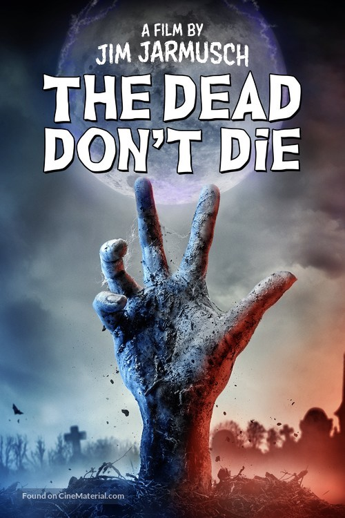 The Dead Don't Die - Movie Cover