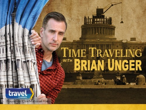 """""""Time Traveling with Brian Unger"""" - Video on demand movie cover"""