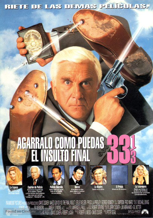 Naked Gun 33 1/3: The Final Insult - Spanish Movie Poster
