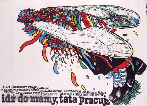 Va voir maman, papa travaille - Polish Movie Poster