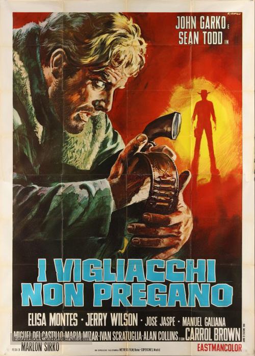 I vigliacchi non pregano - Italian Movie Poster