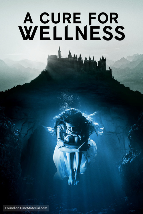 A Cure for Wellness - Movie Cover