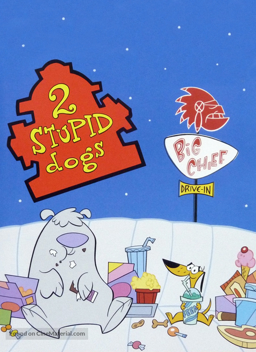 """""""2 Stupid Dogs"""" - Movie Cover"""