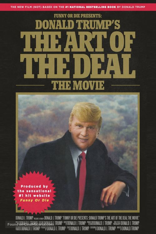 Donald Trump's The Art of the Deal: The Movie - Movie Poster