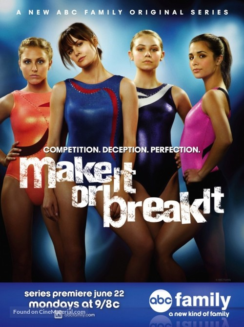 """""""Make It or Break It"""" - Movie Poster"""