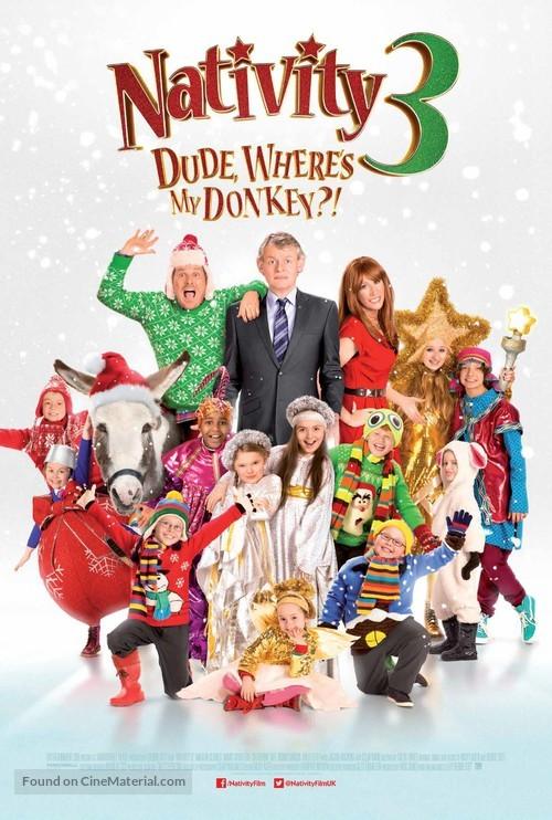 Nativity 3: Dude Where's My Donkey? - British Movie Poster