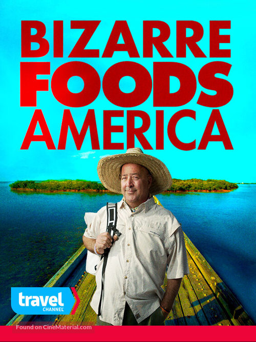 """Bizarre Foods America"" - Movie Poster"