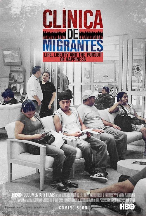 Clínica de Migrantes: Life, Liberty, and the Pursuit of Happiness - Movie Poster