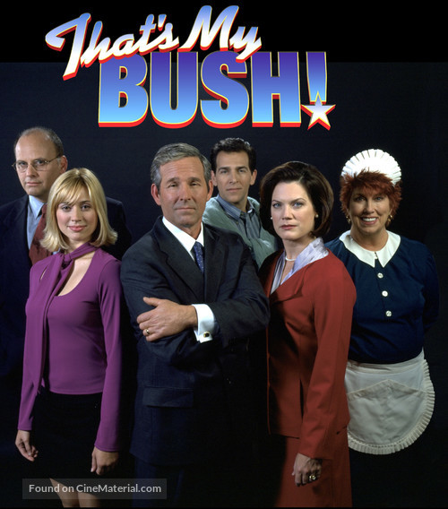 """That's My Bush!"" - poster"
