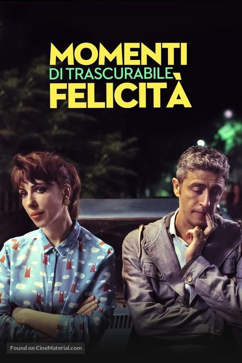 Momenti di trascurabile felicità - Italian poster
