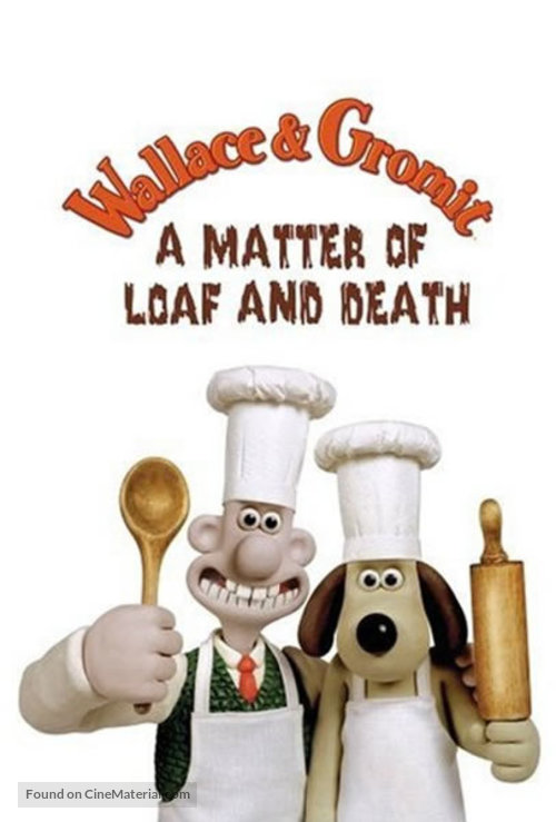 Wallace and Gromit in 'A Matter of Loaf and Death' - British Movie Poster